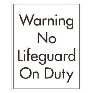 91017 No Lifeguard on Duty Sign - Hotel Brand Signs