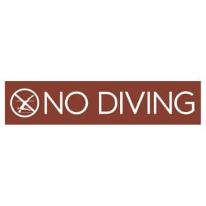 91796 No Diving Sign - Hotel Brand Signs